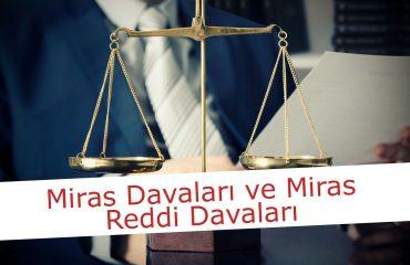 Ankara Miras Reddi Davası Açma