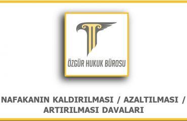 Nafakanın Kaldırılması Avukatı Ankara