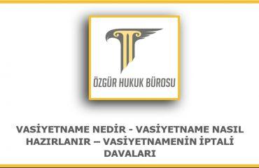 Vasiyet İptal Ettirme Avukatı Ankara